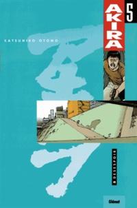 Katsuhiro Otomo - Akira Tome 5 : Désespoir.