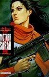 Katsuhiro Otomo et Takumi Nagayasu - Mother Sarah Tome 10 : La ville de demain - Volume 1/2.