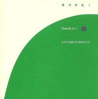 Katsumi Komagata - Found it !.
