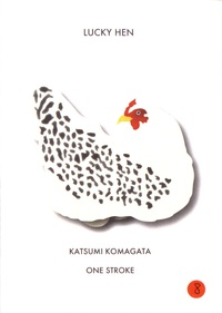 Katsumi Komagata - Lucky Hen.