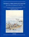 Katsuragawa Hoshû - Naufrage & tribulations d'un Japonais dans la Russie de Catherine II (1782-1792).