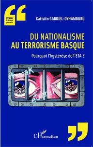 Du nationalisme au terrorisme basque - Pourquoi lhystérèse de lETA ?.pdf