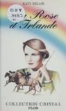 Katy Belair - La rose d'Irlande.