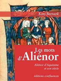 Katy Bernard - Les Mots d'Aliénor.