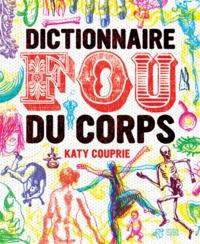 Alixetmika.fr Dictionnaire fou du corps Image