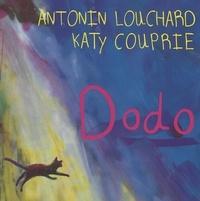 Katy Couprie et Antonin Louchard - Dodo.