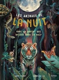 Katy Flint et Cornelia Li - Les animaux de la nuit.