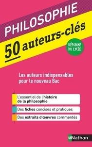 Katy Grissault - Philosophie 50 auteurs-clés.