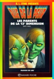 Katy Hall - Les parents de la 13e dimension.