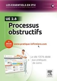 Katy Le Neurès et Christiane Sérandour - Processus obstructifs UE 2.8 - Avec accès site pratique infirmière.