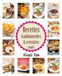 Katy Maury - Recettes traditionnelles & revisitées - Katy's Eats.