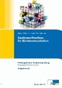 Kaufmann/Kauffrau für Bürokommunikation. Zwischenprüfung - Prüfungstrainer zur Zwischenprüfung - Alle Fächer.