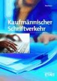 Kaufmännischer Schriftverkehr - Lehr-/Fachbuch.