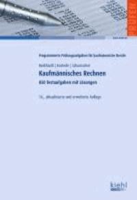 Kaufmännisches Rechnen - 850 Testaufgaben mit Lösungen..