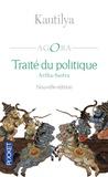 Kautilya - Traité du politique - Artha-Sastra.