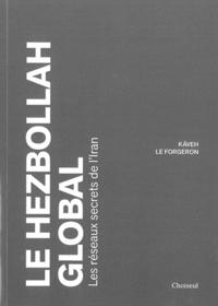 Kaveh Le Forgeron - Le Hezbollah global.