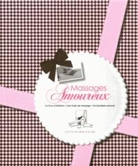Massages amoureux - toutes les techniques pour accroître le plaisir.pdf