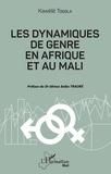 Kawélé Togola - Les dynamiques de genre en Afrique et au Mali.