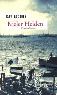 Kay Jacobs - Kieler Helden.