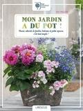 Kay Maguire - Mon jardin a du pot ! - Fleurir rebords de fenêtres, balcons et petits espaces, c'est tout simple !.