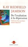 Kay Redfield Jamison - De l'exaltation à la dépression - Confession d'une psychiatre maniaco-dépressive.