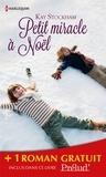 Kay Stockham et Brenda Mott - Petit miracle à Noël - Comme renaissent les roses - (promotion).
