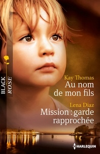 Kay Thomas et Lena Diaz - Au nom de mon fils - Mission: garde rapprochée.
