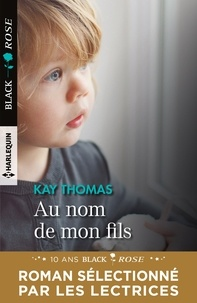 Kay Thomas - Au nom de mon fils.