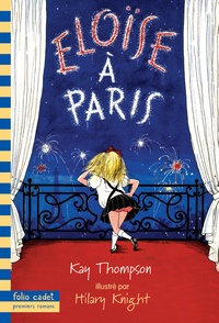 Kay Thompson et Hilary Knight - Eloïse à Paris.