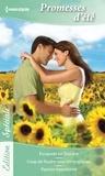 Kay Thorpe et Jessica Hart - Promesses d'été - Escapade en Toscane - Coup de foudre sous les tropiques - Passion hawaïenne.