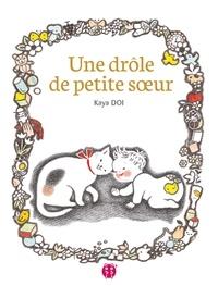 Kaya Doi - Une drôle de petite soeur.