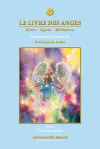 Kaya et Christiane Muller - Le livre des anges - Le Chemin du Destin.