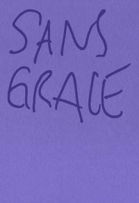 Kayije Kagame et Grace Seri - Sans Grace.