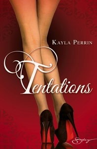 Kayla Perrin - Tentations.
