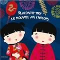 Kayleigh Evans et Karen Hayes - Raconte-moi le nouvel an chinois.
