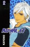 Kayono - Royal 17 Tome 2 : .