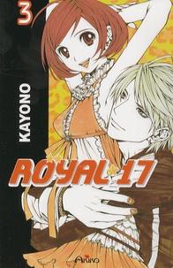 Kayono - Royal 17 Tome 3 : .