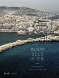 Kays Djilali - Alger sous le ciel.