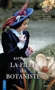 Kayte Nunn - La fille du botaniste.
