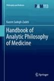 Kazem Sadegh-Zadeh - Handbook of Analytic Philosophy of Medicine.