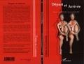 Kazem Shahryari et Dermot Bolger - Théâtre des cinq continents  : Départ et Arrivée.