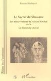 Kazem Shahryari - Théâtre des cinq continents  : LE SECRET DE SHOUANE - Les Mésaventures de Hassan Katchel - suivi de Le Secret du Cheval.