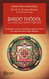 """Kazi Dawa Samdup et W. Y. Evans-Wentz - Le livre des morts tibétains - Suivi de Commentaire psychologique du """"Bardo-Thödol"""" de Carl Gustav Jung."""