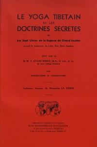 Kazi Dawa Samdup - Le yoga tibétain et les doctrines secrètes - Les sept livres de la sagesse du grand sentier.