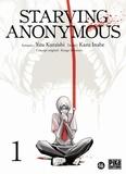 Kazu Inabe et Yuu Kuraishi - Starving Anonymous Tome 1 : .