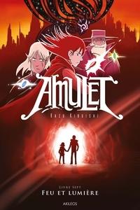 Kazu Kibuishi - Amulet Tome 7 : Feu et lumière.