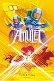 Kazu Kibuishi - Amulet Tome 8 : Super Nova.