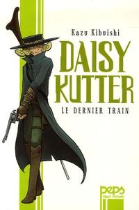 Kazu Kibuishi - Daisy Kutter  : Le dernier train.