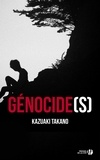 Kazuaki Takano - Génocide(s).