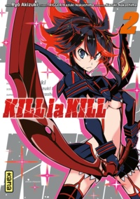 Kazuki Nakashima et Ryô Akizuki - Kill la kill Tome 2 : .